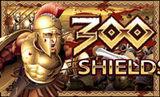 Machine a sous 300 Shields
