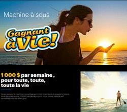 Machine a sous Gagnant a Vie décroché au Casino de Montréal