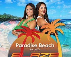 Blaze Roulette se met aux couleurs de la Paradise Beach en août 2019