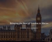 Ouverture du The Londoner Macau prevue en février 2021